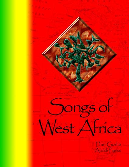 Alokli - Songs of West Africa songbook by Dan Gorlin